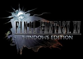 Final Fantasy XV Windows Edition Coming In March